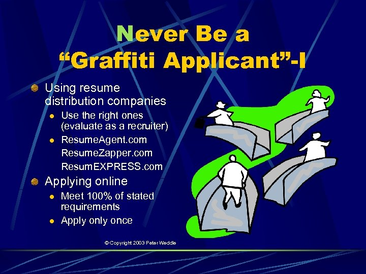 """Never Be a """"Graffiti Applicant""""-I Using resume distribution companies l l Use the right"""