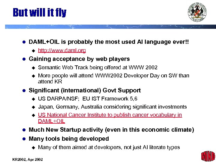 But will it fly l DAML+OIL is probably the most used AI language ever!!