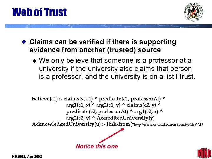 Web of Trust l Claims can be verified if there is supporting evidence from