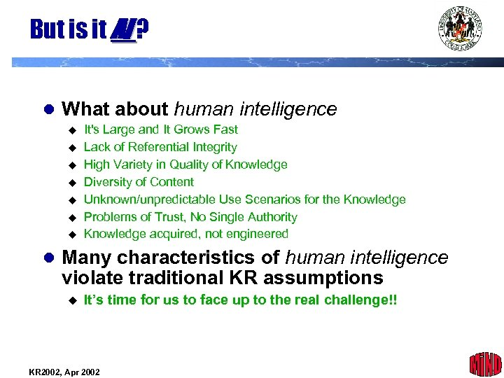 But is it AI ? l What about human intelligence It's Large and It