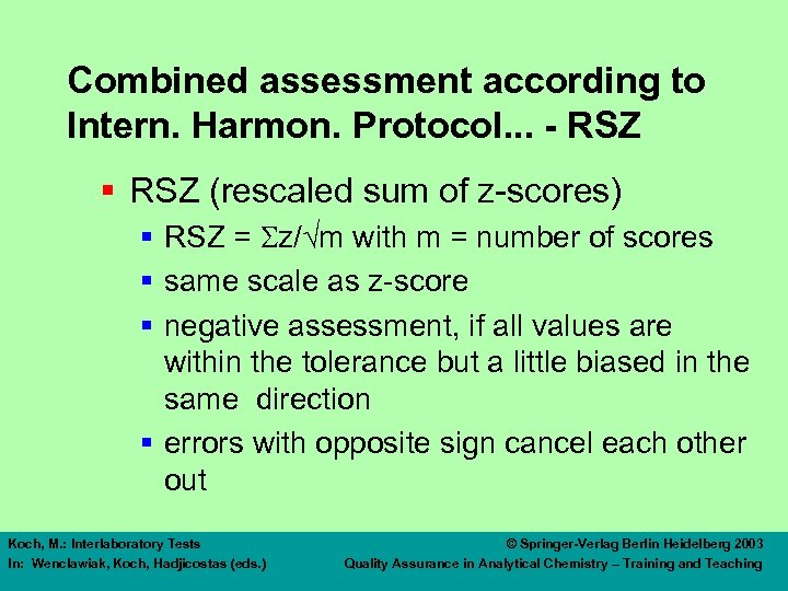 Combined assessment according to Intern. Harmon. Protocol. . . - RSZ § RSZ (rescaled