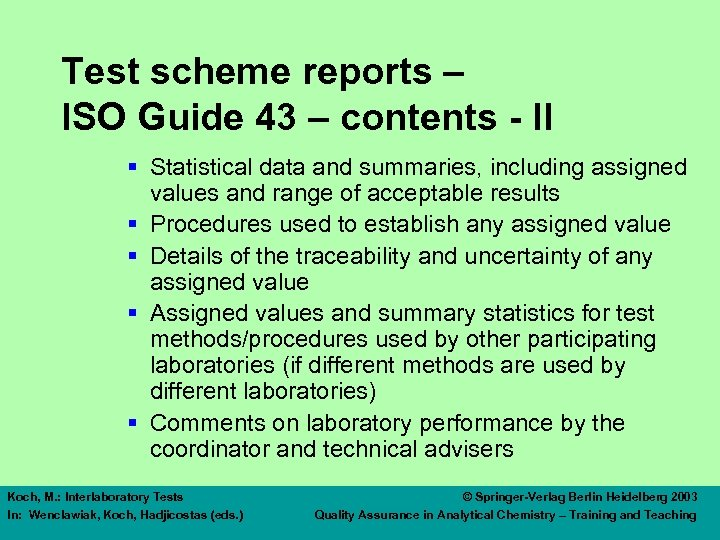 Test scheme reports – ISO Guide 43 – contents - II § Statistical data