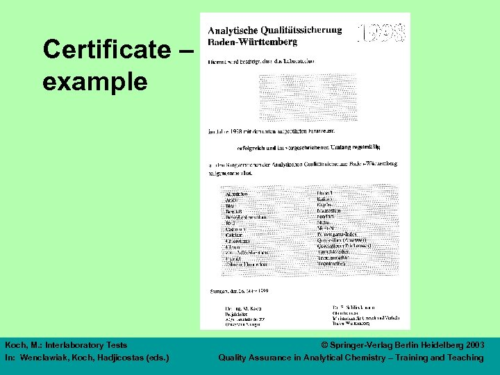 Certificate – example Koch, M. : Interlaboratory Tests In: Wenclawiak, Koch, Hadjicostas (eds. )