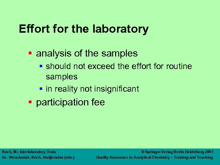 Effort for the laboratory § analysis of the samples § should not exceed the