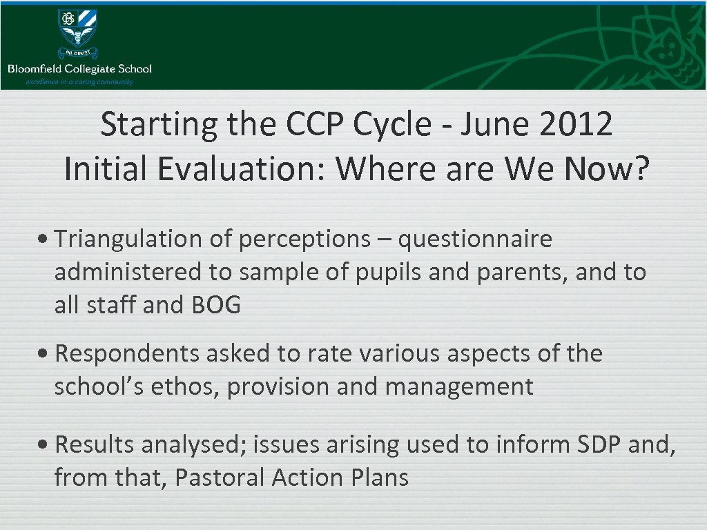 Starting the CCP Cycle - June 2012 Initial Evaluation: Where are We Now? •