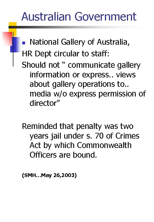 Australian Government National Gallery of Australia, HR Dept circular to staff: Should not ""