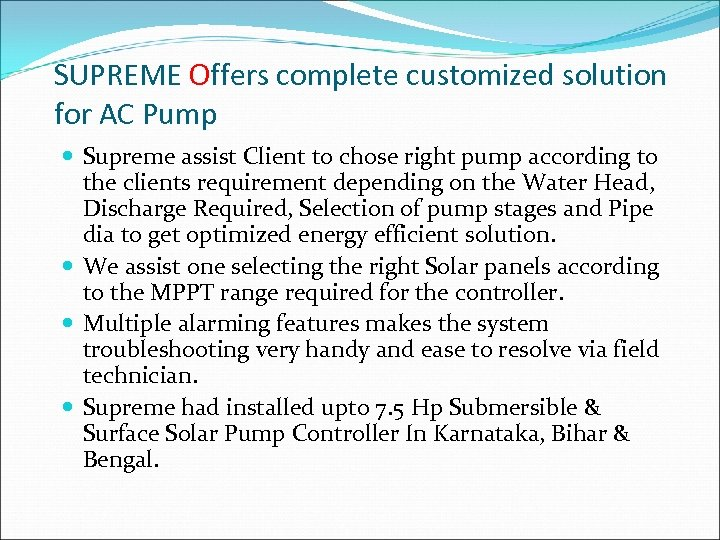 SUPREME Offers complete customized solution for AC Pump Supreme assist Client to chose right
