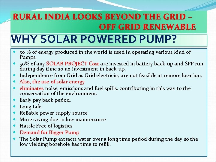 RURAL INDIA LOOKS BEYOND THE GRID – OFF GRID RENEWABLE WHY SOLAR POWERED PUMP?