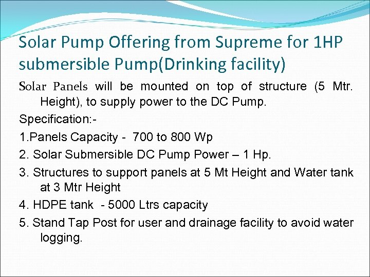 Solar Pump Offering from Supreme for 1 HP submersible Pump(Drinking facility) Solar Panels will