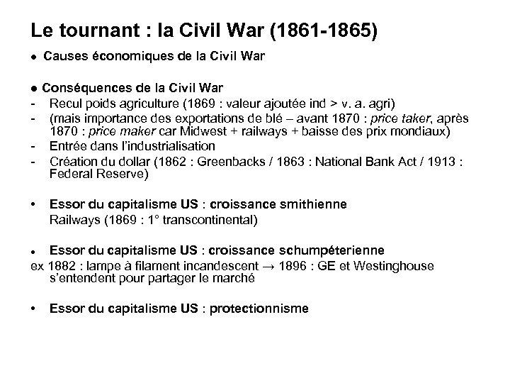 Le tournant : la Civil War (1861 -1865) ● Causes économiques de la Civil