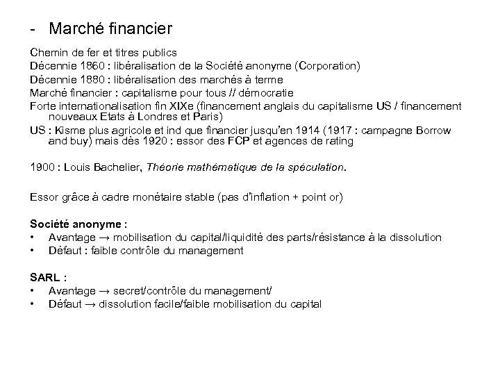 - Marché financier Chemin de fer et titres publics Décennie 1860 : libéralisation de