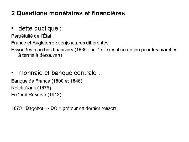 2 Questions monétaires et financières • dette publique : Perpétuité de l'État France et