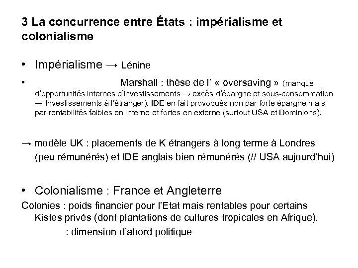 3 La concurrence entre États : impérialisme et colonialisme • Impérialisme → Lénine •
