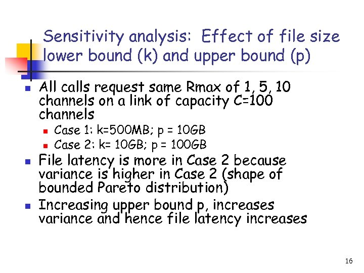 Sensitivity analysis: Effect of file size lower bound (k) and upper bound (p) n