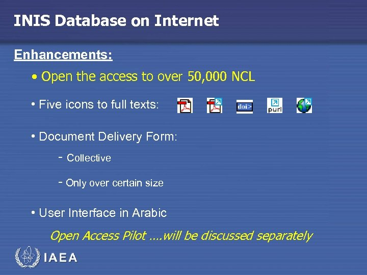 INIS Database on Internet Enhancements: • Open the access to over 50, 000 NCL