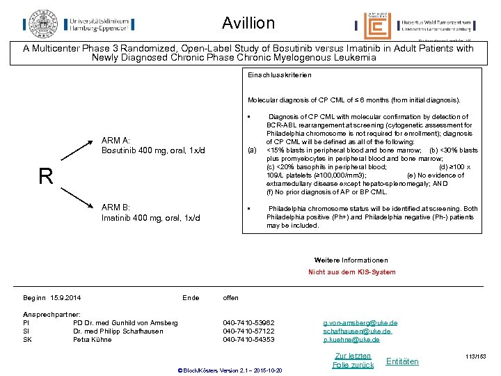 Avillion A Multicenter Phase 3 Randomized, Open-Label Study of Bosutinib versus Imatinib in Adult