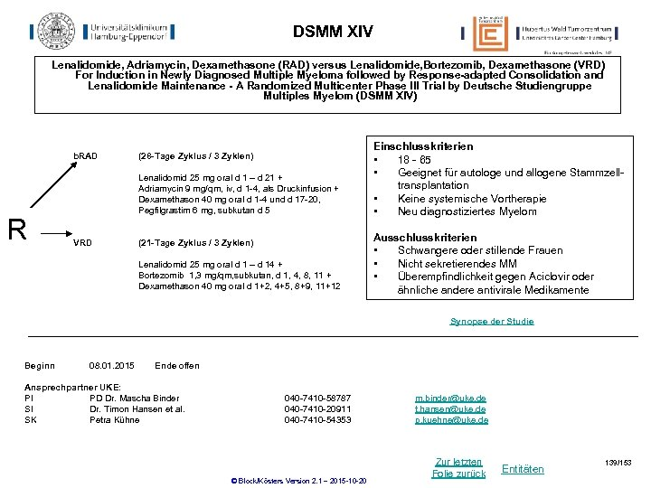 DSMM XIV Lenalidomide, Adriamycin, Dexamethasone (RAD) versus Lenalidomide, Bortezomib, Dexamethasone (VRD) For Induction in