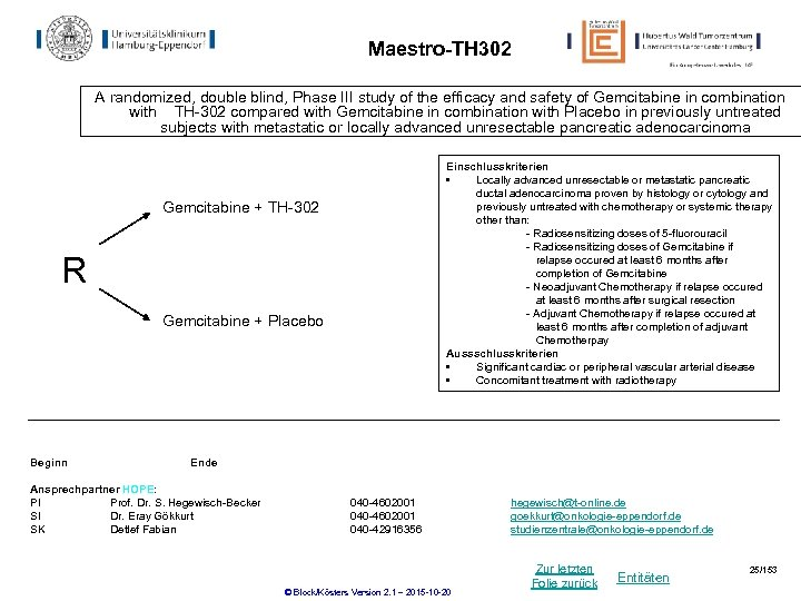 Maestro-TH 302 A randomized, double blind, Phase III study of the efficacy and safety