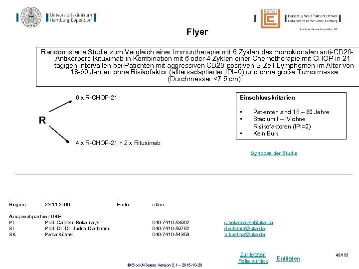 Flyer Randomisierte Studie zum Vergleich einer Immuntherapie mit 6 Zyklen des monoklonalen anti-CD 20