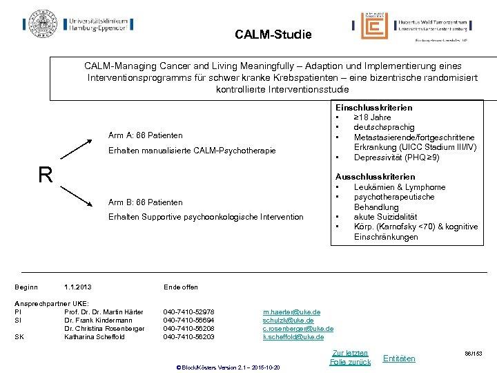 CALM-Studie CALM-Managing Cancer and Living Meaningfully – Adaption und Implementierung eines Interventionsprogramms für schwer
