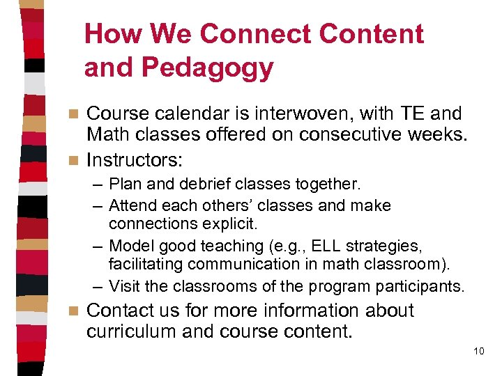 How We Connect Content and Pedagogy Course calendar is interwoven, with TE and Math