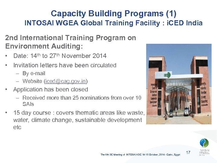 Capacity Building Programs (1) INTOSAI WGEA Global Training Facility : i. CED India 2