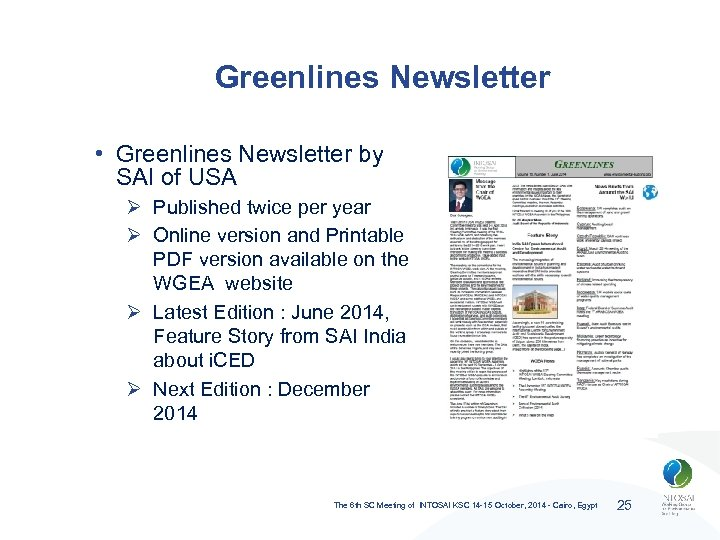 Greenlines Newsletter • Greenlines Newsletter by SAI of USA Ø Published twice per year