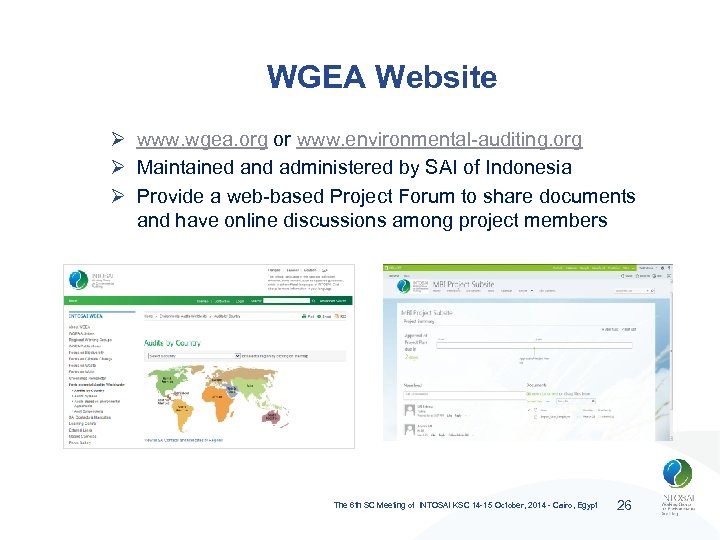 WGEA Website Ø www. wgea. org or www. environmental-auditing. org Ø Maintained and administered