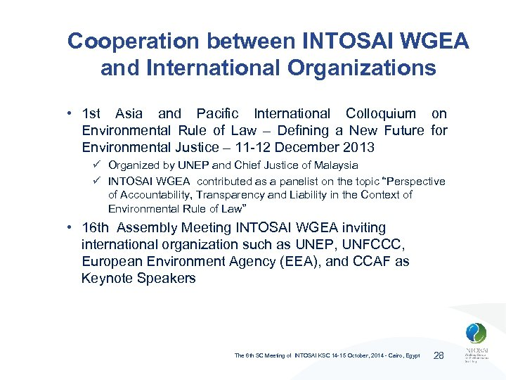 Cooperation between INTOSAI WGEA and International Organizations • 1 st Asia and Pacific International