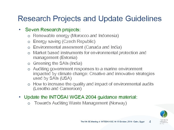 Research Projects and Update Guidelines • Seven Research projects: Renewable energy (Morocco and Indonesia)