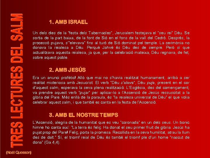 """1. AMB ISRAEL Un dels dies de la """"festa dels Tabernacles"""", Jerusalem festejava el"""