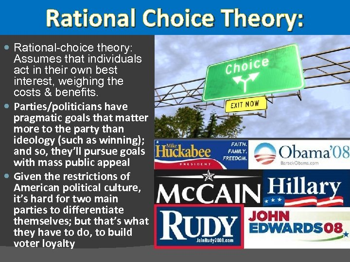Rational Choice Theory: Rational-choice theory: Assumes that individuals act in their own best interest,