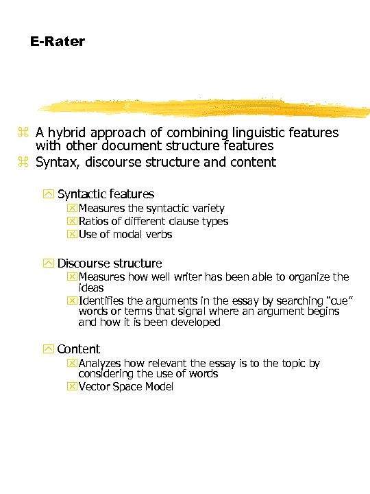 E-Rater z A hybrid approach of combining linguistic features with other document structure features