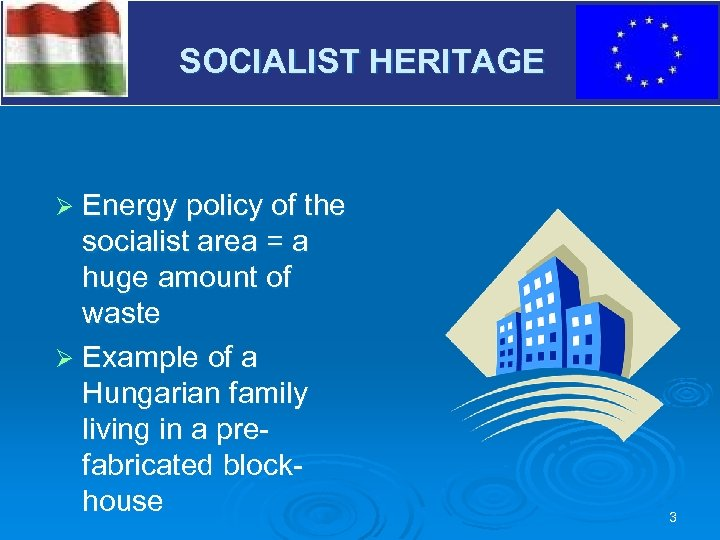 V SOCIALIST HERITAGE Ø Energy policy of the socialist area = a huge amount