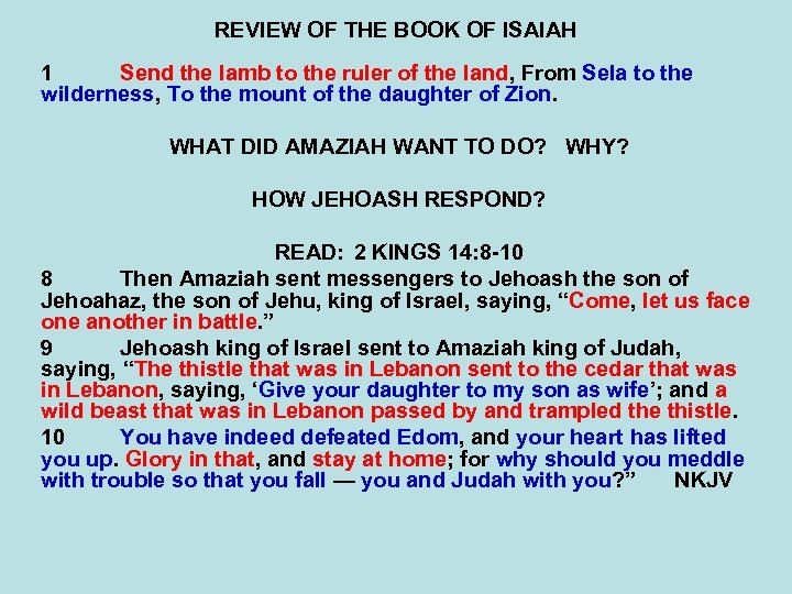 REVIEW OF THE BOOK OF ISAIAH 1 Send the lamb to the ruler of