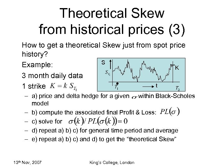 Theoretical Skew from historical prices (3) How to get a theoretical Skew just from
