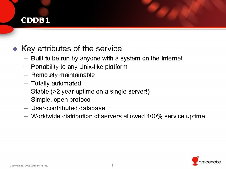CDDB 1 l Key attributes of the service – – – – Built to