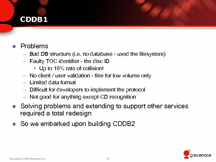 CDDB 1 l Problems – Bad DB structure (i. e. no database - used