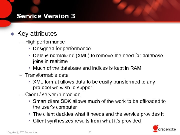 Service Version 3 l Key attributes – High performance • Designed for performance •
