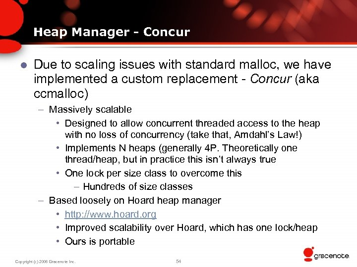 Heap Manager - Concur l Due to scaling issues with standard malloc, we have