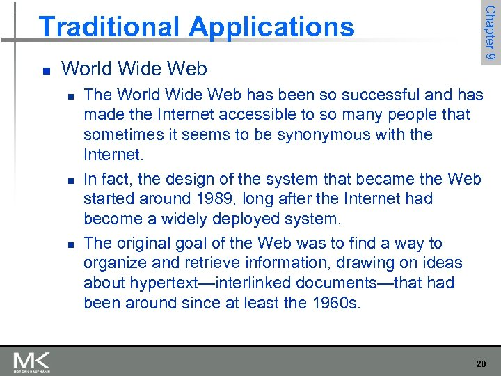 n World Wide Web n n n Chapter 9 Traditional Applications The World Wide