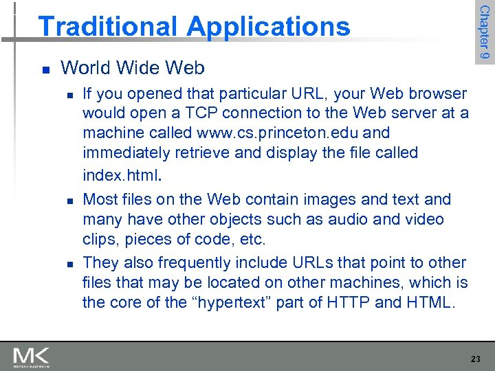 n World Wide Web n n n Chapter 9 Traditional Applications If you opened