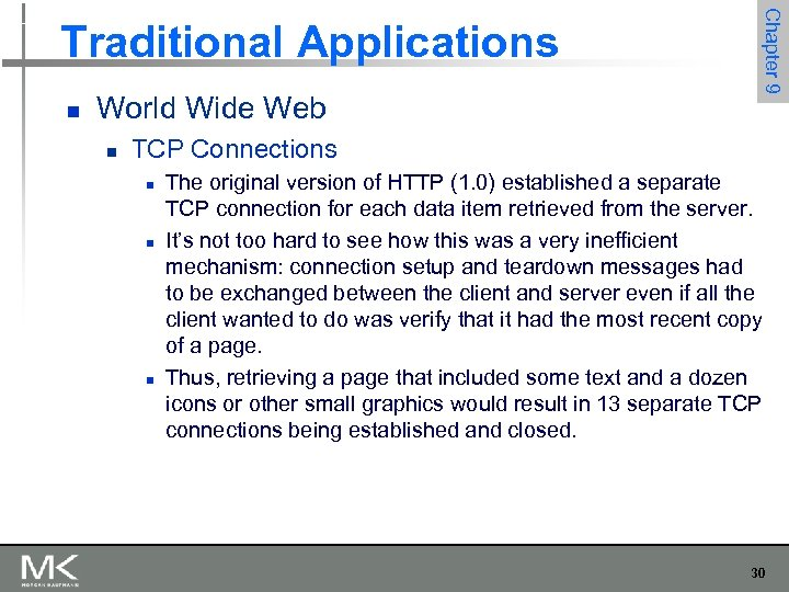 n World Wide Web n Chapter 9 Traditional Applications TCP Connections n n n