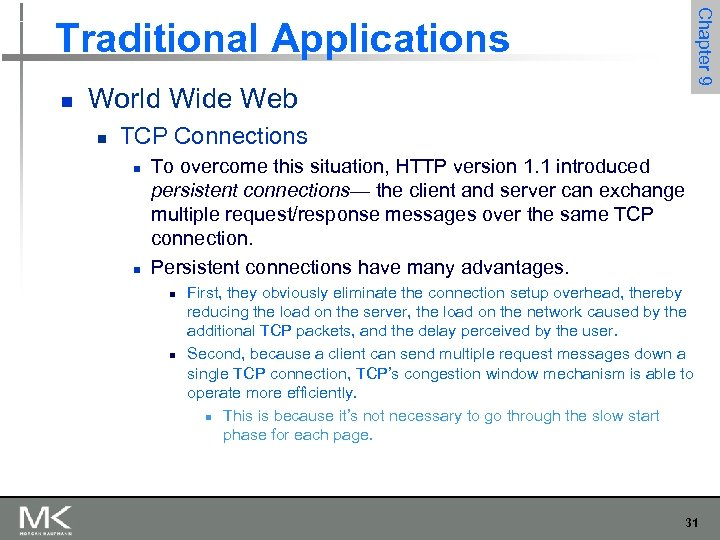 Chapter 9 Traditional Applications n World Wide Web n TCP Connections n n To