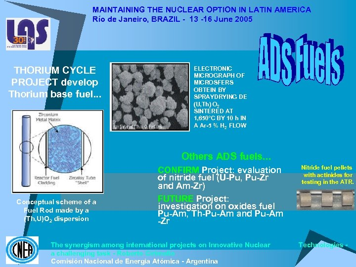 MAINTAINING THE NUCLEAR OPTION IN LATIN AMERICA Río de Janeiro, BRAZIL - 13 -16
