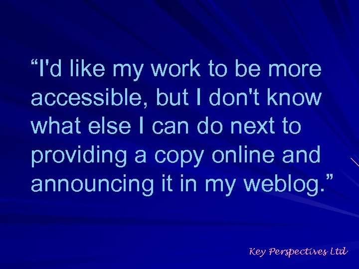 """""""I'd like my work to be more accessible, but I don't know what else"""