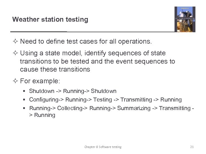 Weather station testing ² Need to define test cases for all operations. ² Using