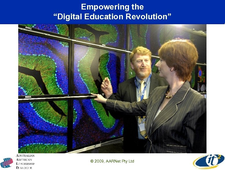 "Empowering the ""Digital Education Revolution"" © 2009, AARNet Pty Ltd"