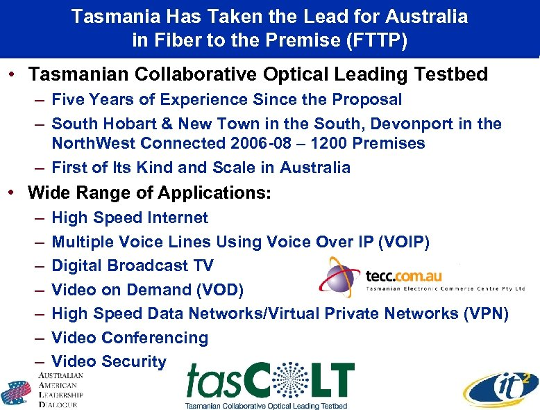 Tasmania Has Taken the Lead for Australia in Fiber to the Premise (FTTP) •