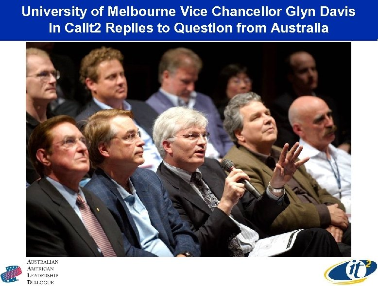University of Melbourne Vice Chancellor Glyn Davis in Calit 2 Replies to Question from